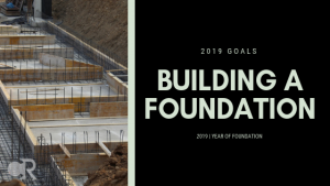 2019_Building a Foundation_Featured Image_CR Blog